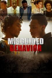 Misguided Behavior