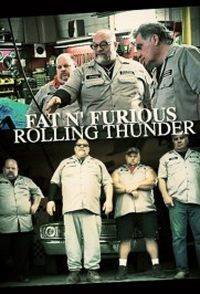 Fat n' Furious: Rolling Thunder