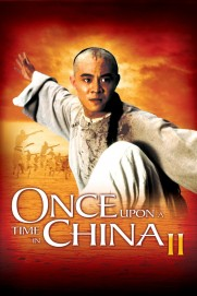 Once Upon a Time in China II
