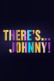 There's... Johnny!