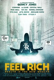 Feel Rich: Health Is the New Wealth