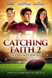 Catching Faith 2: The Homecoming