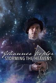 Johannes Kepler - Storming the Heavens