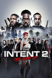The Intent 2: The Come Up
