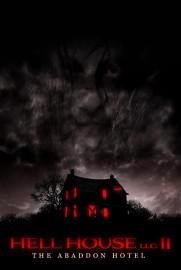 Hell House LLC II: The Abaddon Hotel