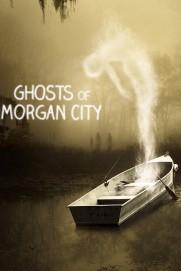 Ghosts of Morgan City