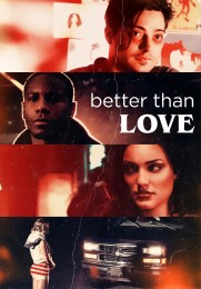 Better Than Love