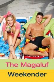 The Magaluf Weekender