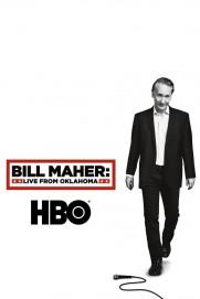 Bill Maher: Live From Oklahoma