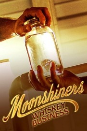 Moonshiners Whiskey Business