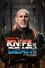 Forged in Fire: Knife or Death